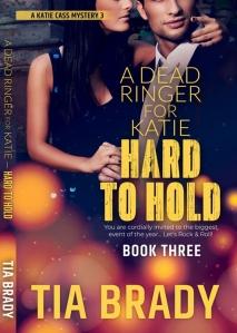 Revised with spine Book Cover TiaBrady_HardToHold_v7